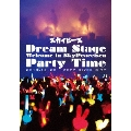 Dream Stage Welcome in SkyPeaceisen Party Time<通常盤>