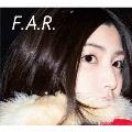 F.A.R. [CD+DVD]<初回限定盤>