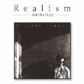 Realism-Anthologyー
