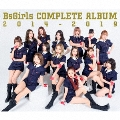 BsGirls COMPLETE ALBUM 2014-2019 [2CD+DVD]<TYPE-A>