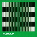 LOVEBEAT 2021 Optimized Re-Master<完全生産限定盤アナログ>