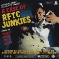 A CASE OF RFTC JUNKIES Tribute to Rocket From The Crypt