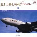 JET STREAM FOREVER 2 「妖精の森」