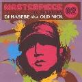 マスターピース02 DJ MIXED BY DJ HASEBE