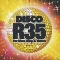 ディスコ R35