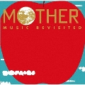 MOTHER MUSIC REVISITED【DELUXE盤】