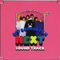 NEXT SOUND TRACK<初回生産限定盤>