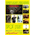 SPOTLIGHT 2013<生産限定盤>