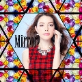 Mirror [CD+DVD]<初回生産限定盤>