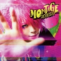 MONTAGE [CD+DVD]<初回限定盤B>