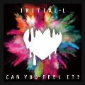 CAN YOU FEEL IT ?<初回限定盤>