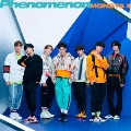 Phenomenon<通常盤[初回プレス限定]>