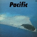 PACIFIC<完全生産限定盤/クリア・ブルー・ヴァイナル>