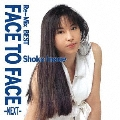 Re-Mix BEST FACE TO FACE -NEXT-