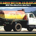 RADIO HITS in JAMAICA IRIE Vibes Best Selection Vol.2