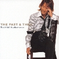 THE PAST & THEN [CD+DVD]<初回生産限定盤>