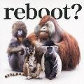 reboot ~あきらめない詩~ / 流れ星<通常盤>