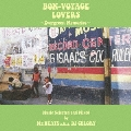 BON-VOYAGE LOVERS ~EVERGREEN MEMORIES~ Music Selected and Mixed by Mr.BEATS a.k.a.DJ CELORY