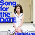 Song for the DATE [CD+DVD]<初回生産限定盤A>