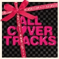 NO DOUBT FLASH presents ALL COVER TRACKS