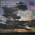 ディーリアス:楽園への道/春はじめてのカッコウを聴いて エルガー:弦楽のためのセレナード/序奏とアレグロ 他