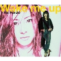 Wake me up [DVD+CD]<通常盤>