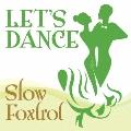 レッツダンス10 スローフォックストロット