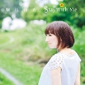 Stay With Me<通常盤>