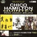チコ・ハミルトン・クインテット|スリー・クラシック・アルバムズ・プラス