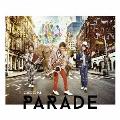 PARADE (A) [CD+Blu-ray Disc]<初回生産限定盤>