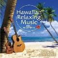 ハワイアン・リラクシング・ミュージック 楽園の風と波を感じて