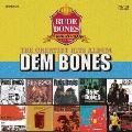 DEM BONES~The Greatest Hits Album~