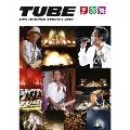 TUBE LIVE AROUND SPECIAL 2007 夏燦舞