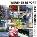 WEATHER REPORT JAZZ FUSION -GUITAR & PIANO-