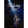 MELODY TOUR 2013<通常版>