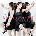 Mirage [CD+DVD]