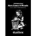 15th Anniversary - Here Comes A Miracle -