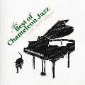 The Best of Chameleon Jazz with MIX Flavor