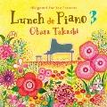弾き語りフォーユー presents~ランチでピアノ 3