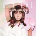 BELIEVE [CD+DVD]<通常盤>