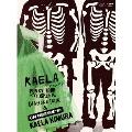 """KAELA presents PUNKY TOUR 2016-2017 """"DIAMOND TOUR"""" & MTV Unplugged : KAELA KIMURA [2DVD+ビニールポーチ]<初回限定版>"""