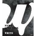 NEWS LIVE TOUR 2015 WHITE<通常盤>