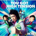 YOU GOT 超 HIGH TENSION<通常盤>