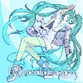EXIT TUNES PRESENTS Vocaloseasons feat.初音ミク Winter