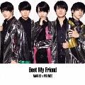 Best My Friend (A) [CD+DVD]<初回限定盤>