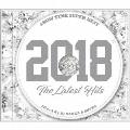 SHOW TIME SUPER BEST -2018 The Latest Hits- Mixed By DJ NAKKA & SHUZO