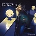 寺島靖国プレゼンツ Jazz Bar 2019<受注限定生産盤>