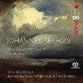 ブラームス: ピアノ協奏曲第1番、3つの間奏曲 Op.117