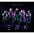 ERA [CD+2Blu-ray Disc]<生産限定盤>