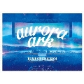 BUMP OF CHICKEN TOUR 2019 aurora ark TOKYO DOME [2DVD+CD+ブックレット]<通常盤>